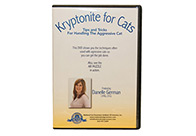 Danelle German's DVD Kryptonite for Cats Educational DVD